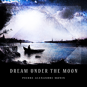 Dream Under The Moon